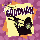 The Fabulous Benny Goodman by Benny Goodman