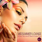 Midsummer Lounge, Vol. 1 (A Finest Selection Of Smooth Lounge & Chillout Tunes) by Various Artists
