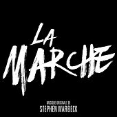 La marche (Original Motion Picture Sountrack) by Various Artists
