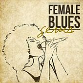 Female Blues Gems by Various Artists