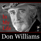 In My Life by Don Williams