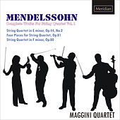 Mendelssohn: The Complete Works for string quartet Vol. 1 by Maggini Quartet
