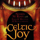 Celtic Joy - A Celebration of Christmas by Various Artists