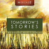 Meritage Acoustic: Tomorrow's Stories by Various Artists