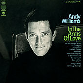 In the Arms of Love by Andy Williams