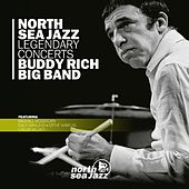 North Sea Jazz Legendary Concerts by Buddy Rich