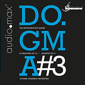Shostakovich: Dogma#3 - The Shostakovich Album by Do.Gma Chamber Orchestra