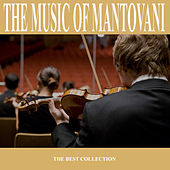 The Music of Mantovani by Mantovani