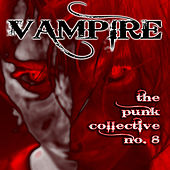 Vampire: The Punk Collective, Vol. 8 by Various Artists