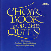 Choirbook for the Queen by Various Artists