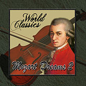 World Classics: Mozart Dreams 2 by Orquesta Lírica de Barcelona