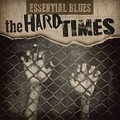 Essential Blues - The Hard Times by Various Artists