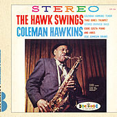 The Hawk Swings by Coleman Hawkins