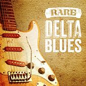 Rare Delta Blues by Various Artists