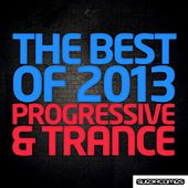 The Best Of 2013 - Progressive & Trance - EP by Various Artists
