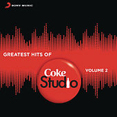 Greatest Hits of Coke Studio India, Vol. 2 by Various Artists