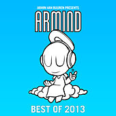 Armin van Buuren presents Armind - Best Of 2013 by Various Artists