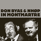 In Montmartre (feat. Niels-Henning Ørsted Pedersen) [Live] by Don Byas