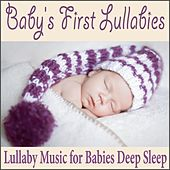 Baby's First Lullabies: Lullaby Music for Babies Deep Sleep by Robbins Island Music Group