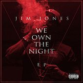 We Own The Night - EP by Jim Jones