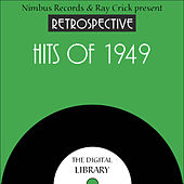 A Retrospective Hits of 1949 by Various Artists
