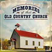 Memories Of That Old Country Church by Various Artists