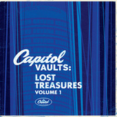 Capitol Vaults: Lost Treasures Volume 1 by Various Artists