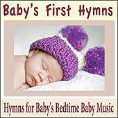 Baby's First Hymns: Hymns for Baby's Bedtime Baby Music by Robbins Island Music Group