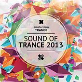 Sound Of Trance 2013 - EP by Various Artists