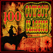 100 Cowboy Classics by Various Artists