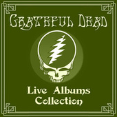 Live Albums Collection by The Grateful Dead