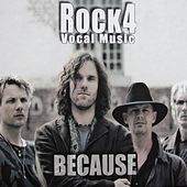 Because by Rock4