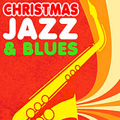 Christmas Jazz & Blues by Various Artists