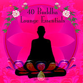 40 Buddha Lounge Essentials by Various Artists