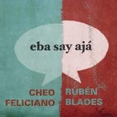Eba Say Ajá by Cheo Feliciano