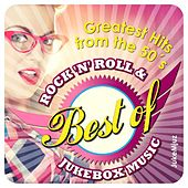 Best of Rock 'n' Roll & Jukebox Music: Greatest Hits from the 50's by Various Artists