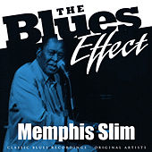 The Blues Effect - Memphis Slim by Memphis Slim