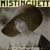 The Best of Paris by Mistinguett