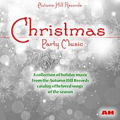 Christmas Party Music by Various Artists