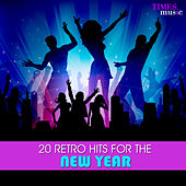 20 Retro Hits for the New Year by Various Artists