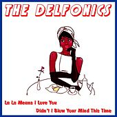 La La Means I Love You by The Delfonics