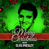 Merry Christmas with Elvis Presley by Elvis Presley