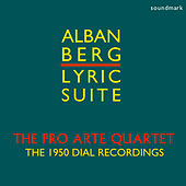 Alban Berg: Lyric Suite - The 1950 Dial Recordings by Ernst Friedlander