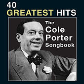 The Cole Porter Songbook: 40 Greatest Hits by Various Artists