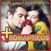 Más Románticos. Música para San Valentín by Various Artists