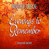 Meritage Classical: Evenings to Remember, Vol. 8 by Various Artists