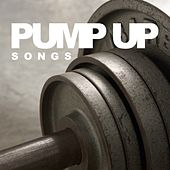 Pump Up Songs by Various Artists