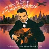 Del Niño Sabicas al Maestro Sabicas by Sabicas
