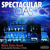 Spectacular Classics, Vol. 8 by Black Dyke Band