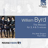 Byrd: The Masses for 3, 4 & 5 voices by Various Artists